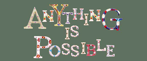 anything is possible letters
