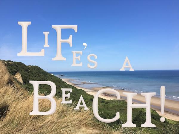Life's a Beach!